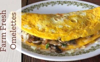 Farm Fresh Omelettes